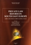 Private Law Reform in South East Europe