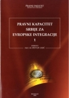 Pravni kapacitet Srbije za evropske integracije, knjiga 2