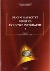 Pravni kapacitet Srbije za evropske integracije, knjiga 3