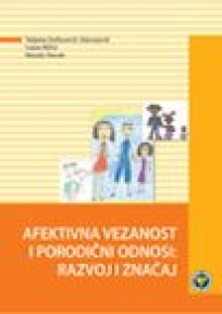 Afektivna vezanost i porodični odnosi - razvoj i značaj