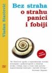 Bez straha o strahu, panici i fobiji