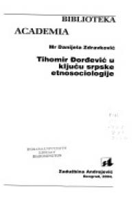 Tihomir Đorđević u ključu srpske etnosociologije