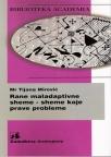 Rane maladaptivne sheme - sheme koje prave probleme