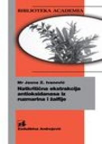 Natkritična ekstrakcija antioksidanasa iz ruzmarina i žalfije
