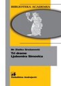 Tri drame Ljubomira Simovića