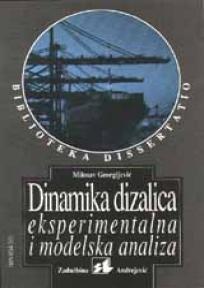 Dinamika dizalica, eksperimentalna i modelska analiza