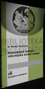 Hemostazni sistem i ishemijska bolest mozga