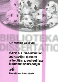 Stres i mentalno zdravlje dece: studija posledica bombardovanja
