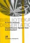 Imobilisane lipaze kao katalizatori