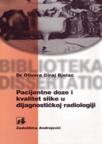 Pacijentne doze i kvalitet slike u dijagnostičkoj radiologiji