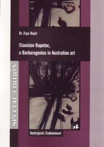 Stanislav Rapotec, a Barbarogenius in Australian art