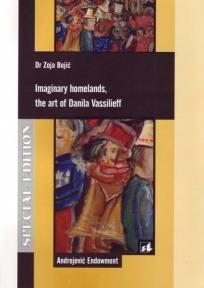 Imaginary homelands, the art of Danila Vassilieff