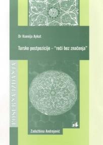 "Turske postpozicije - ""reči bez značenja"""