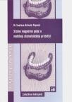 Stalno magnetno polje u mobilnoj stomatološkoj protetici