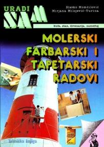 Molerski, farbarski i tapetarski radovi