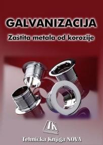 Galvanizacija: zaštita metala od korozije