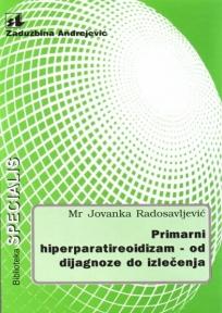 Primarni hiperparatireoidizam – od dijagnoze do izlečenja