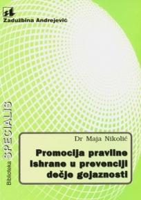 Promocija pravilne ishrane u prevenciji dečje gojaznosti