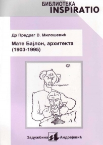 Mate Bajlon, arhitekta (1903-1995)
