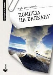 Pompeja na Balkanu