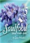 Soulfood za svaki dan 5