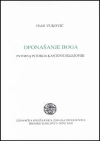 Oponašanje boga - Intimna istorija Kantove filozofije
