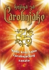 Knjiga za čarobnjake - vodič kroz tajne čarobnjačkog zanata