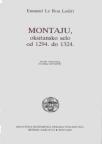 Montaju, oksitansko selo od 1294. do 1324.