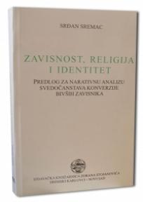 Zavisnost, religija i identitet