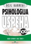 Psihologija uspeha za XXI vek - Kako ispuniti svoj život?