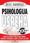 Psihologija uspeha za XXI vek - Kako ostvariti kvalitetan odnos, zadobiti poverenje ljudi