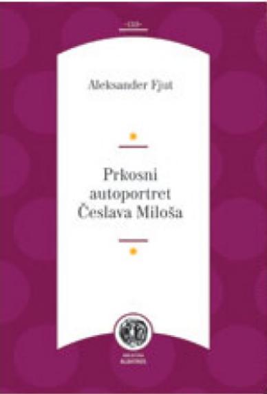 Prkosni autoportret Česlava Miloša