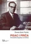 Pisac i priča - Stvaralačka biografija Ive Andrića