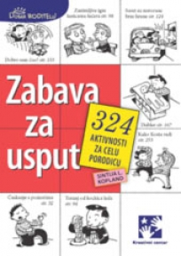 Zabava za usput - 324 aktivnosti za celu porodicu