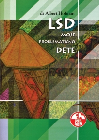LSD - moje problemаtično dete