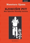 Kjokušin put: Mas Ojamina filozofija karatea