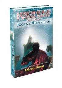 Tajno kraljevstvo - Kamenje Rejvenglasa - Hronike crvenog kralja, knjiga druga