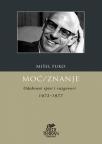 Moć/Znanje: odabrani spisi i razgovori 1972-1977