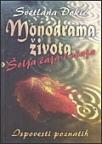 Monodrama života - šolja čaja i očaja