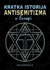 Krаtkа istorijа аntisemitizmа u Evropi