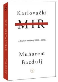 Karlovački mir (Bosanski tranzitorij 2008-2012)
