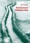 Abas-Kjarostami - Očiglednost filma
