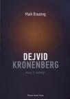 Dejvid Kronenberg: Autor ili reditelj?