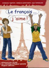 Le français... j'aime ! 1, radna sveska