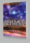 Buđenje zemlje: Proročanstvo 2012-2030 i kasnije