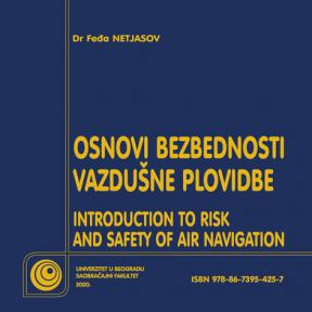 Osnovi bezbednosti vazdušne plovidbe / Introduction to risk and safety of air navigation