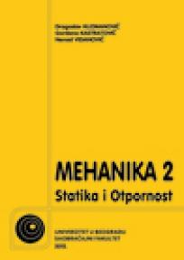 Mehanika 2 - statika i otpornost materijala