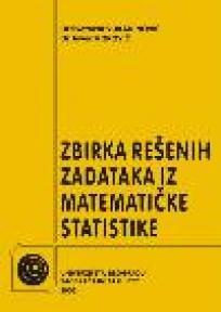 Zbirka rešenih zadataka iz Matematičke statistike