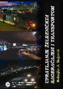 Upravljanje železničkim saobraćajem i transportom