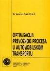 Optimizacija prevoznog procesa u automobilskom transportu